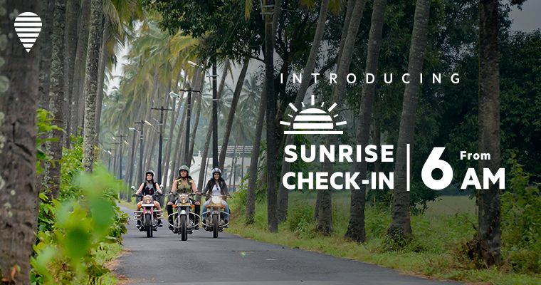 Travel on your own terms with Sunrise Check-in by OYO
