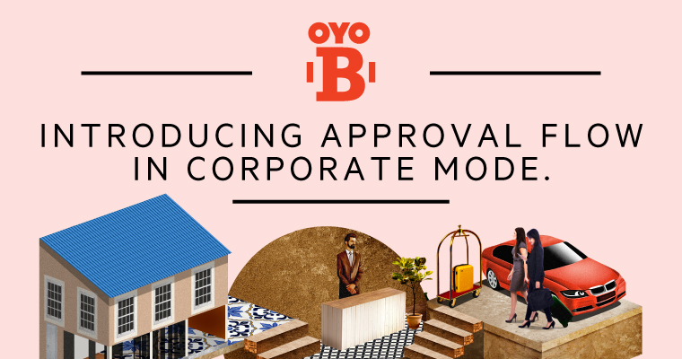 Corporate Approvals Made Easy with OYO B